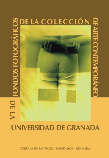 Imagen de portada de Fondos fotográficos de arte contemporáneo de la UGR