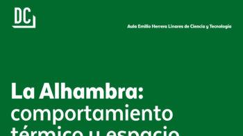 Imagen de portada de La Alhambra: comportamiento térmico y espacio sonoro