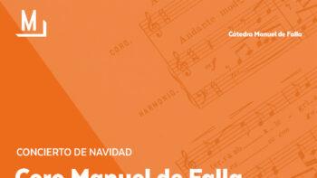 Imagen de portada de CORO MANUEL DE FALLA DE LA UNIVERSIDAD DE GRANADA Concierto de Navidad