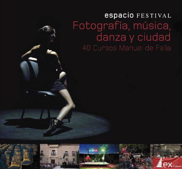 Imagen de portada de 40 Cursos Manuel de Falla – Exposición del taller de fotografía