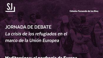 Imagen de portada de Jornada de debate: «La crisis de los refugiados en el marco de la Unión Europea»