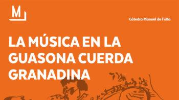 Imagen de portada de VERóNICA PLATA Y EDUARDO HERNáNDEZ La música en la guasona cuerda granadina