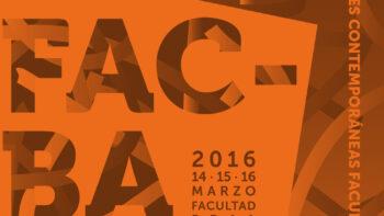 Imagen de portada de FACBA 2016. Festival de las Artes Contemporáneas de Bellas Artes