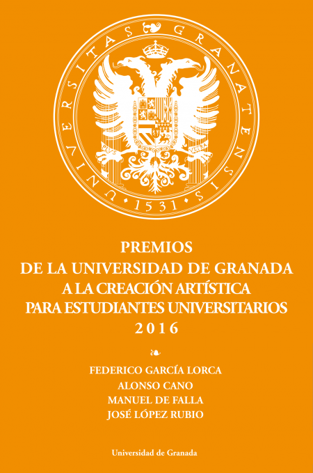 Premios UGR a la creacion artistica 2016