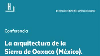 Imagen de portada de PEDRO MéNDEZ JIMéNEZ La arquitectura de la Sierra de Oaxaca (México). El caso de Calpulalpam de Méndez