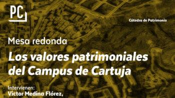 Imagen de portada de Mesa redonda. Los valores patrimoniales del Campus de Cartuja