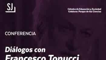 Imagen de portada de FRANCESCO TONUCCI Conferencia. «Diálogos con Francesco Tonucci. Un tiempo de reflexión sobre educación»