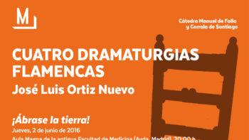 Imagen de portada de JOSé LUIS ORTIZ NUEVO SUSPENDIDA (por motivos de salud) «Cuatro dramaturgias flamencas»