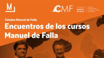 Imagen de portada de ALFREDO ARACIL, JUAN CARLOS GARVAYO Y ALBERTO CORAZóN Encuentros de los Cursos Manuel de Falla