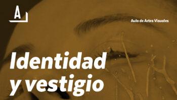 Imagen de portada de MARINA NúñEZ Conferencia «Identidad y vestigio»