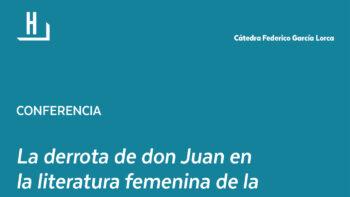 Imagen de portada de ÁNGELA ENA BORDONADA La derrota de don Juan en la literatura femenina de la Edad de Plata