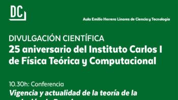 Imagen de portada de 25º Aniversario del Instituto Carlos I de Física Teórica y Computacional