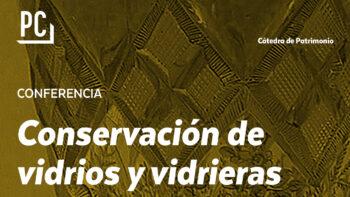 Imagen de portada de MARíA ÁNGELES VILLEGAS BRONCANO Conservación de vidrios y vidrieras históricas