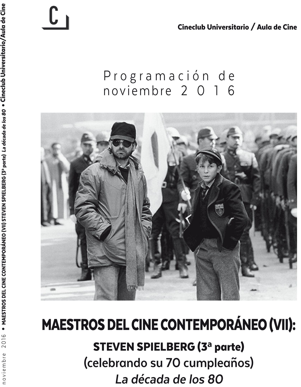 Imagen de portada de Maestros del cine contemporáneo (VII): Steven Spielberg (3ª parte) – La década de los 80