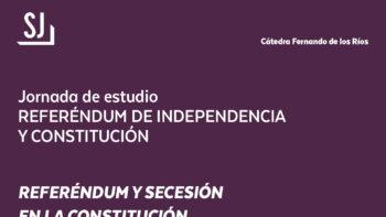 Imagen de portada de Jornada de estudio: REFERÉNDUM DE INDEPENDENCIA Y CONSTITUCIÓN