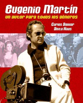 Eugenio Martín Un Autor para Todos los Géneros Carlos Aguilar Anita Haas (8)