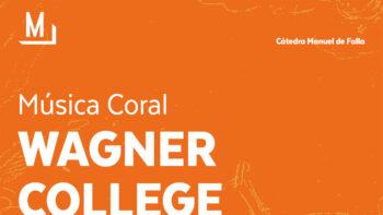 Imagen de portada de WAGNER COLLEGE CHOIR DE NUEVA YORK Concierto «Música Coral»