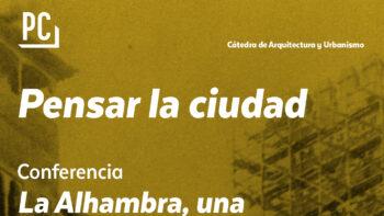 Imagen de portada de JUAN MANUEL BARRIOS ROZúA Conferencia «La Alhambra, una valoración crítica de sus restauraciones» (1916-2017)