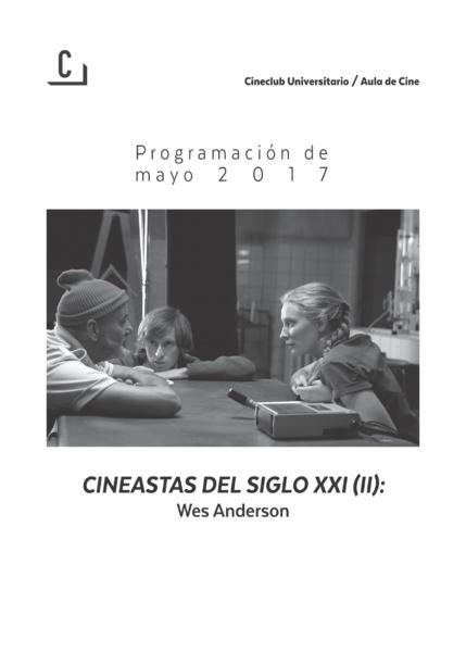 Imagen de portada de Cineastas del siglo XXI (II): Wes Anderson