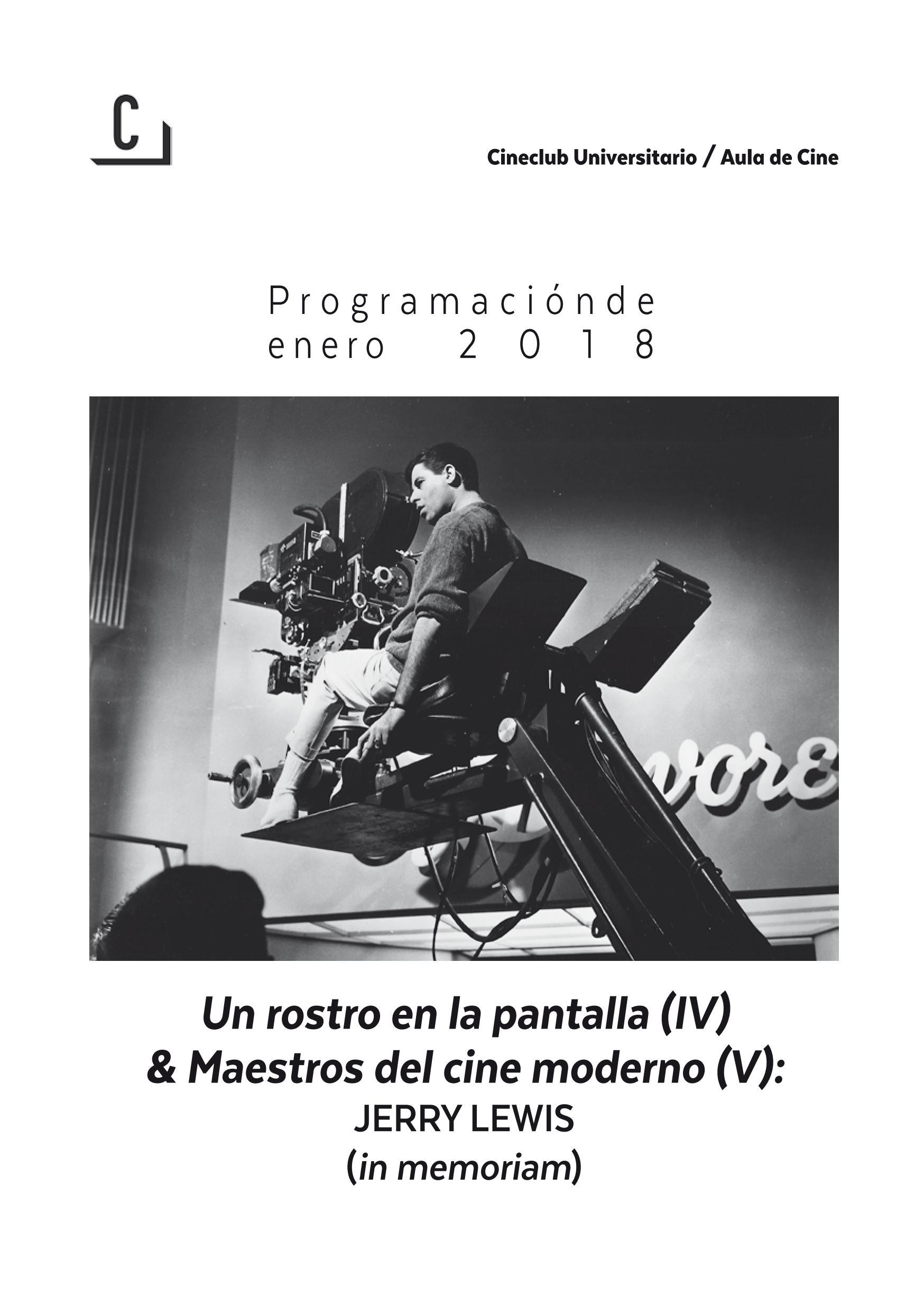 Imagen de portada de Un rostro en la pantalla (IV) & Maestros del cine contemporáneo (V): Jerry Lewis (in memoriam)