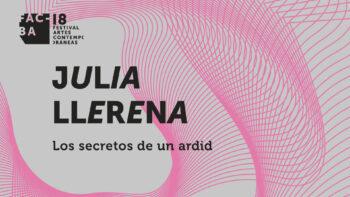 """Imagen de portada de JULIA LLERENA Exposición """"Los secretos de un ardid"""""""