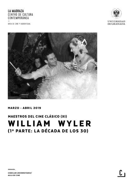 Imagen de portada de Maestros del cine clásico (XI): William Wyler (1ª parte: la década de los 30)