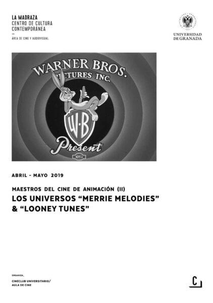Imagen de portada de Maestros del cine de animación (II): Los universos «Merrie Melodies» & «Looney Tunes»