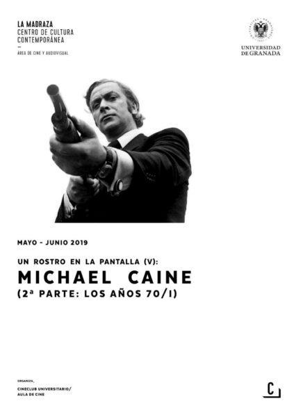Imagen de portada de Un rostro en la pantalla (V): Michael Caine (2ª parte: los años 70 – I)