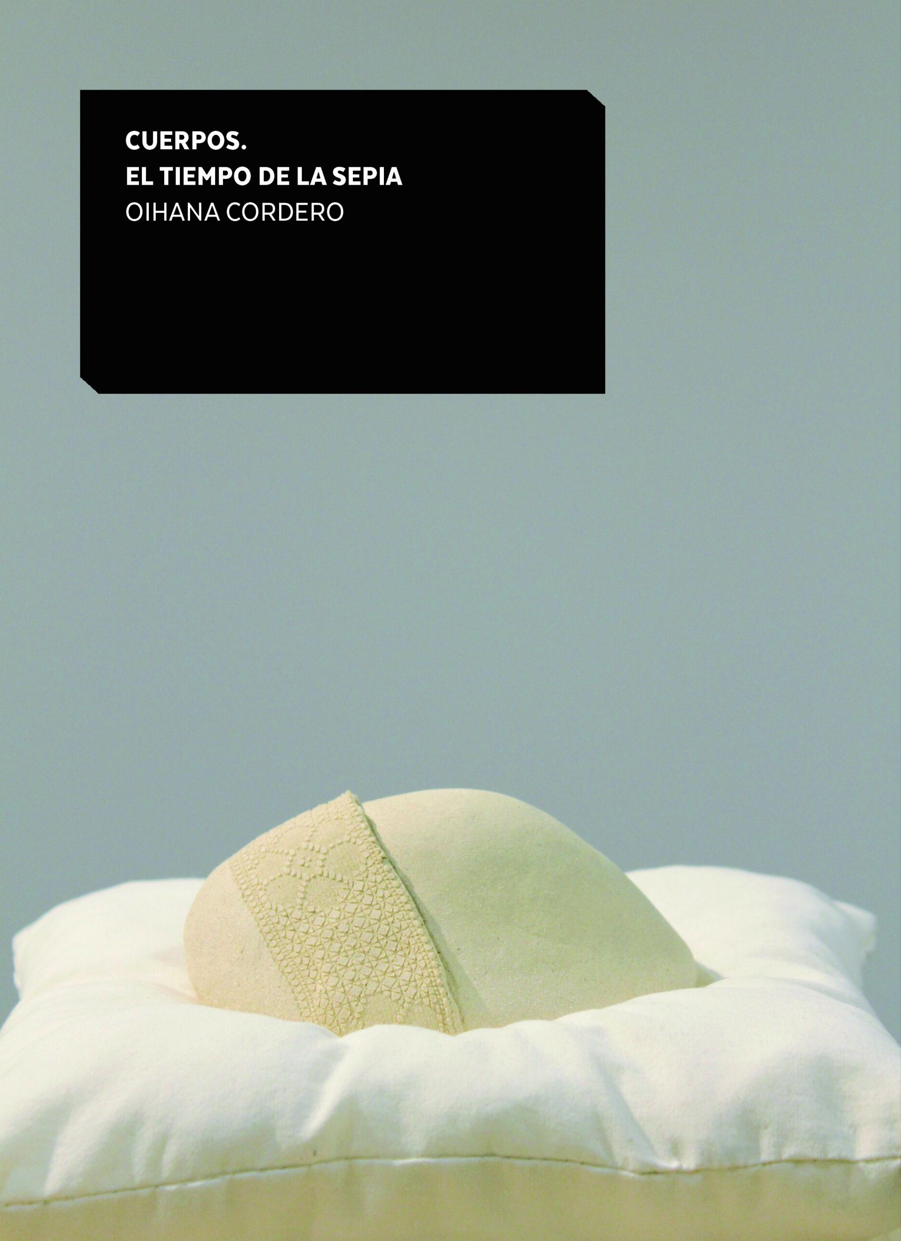 Imagen de portada de CUERPOS. EL TIEMPO DE LA SEPIA