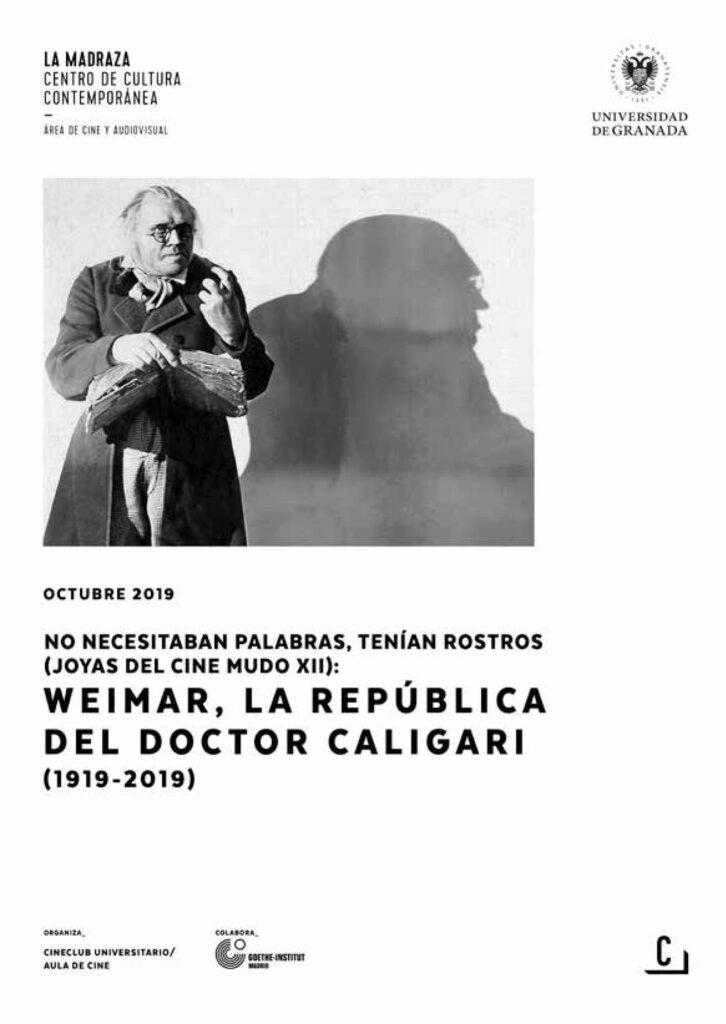 Imagen de portada de No necesitaban palabras, tenían rostros (joyas del cine mudo XII): Weimar, la república del doctor Caligari (1919-2019)