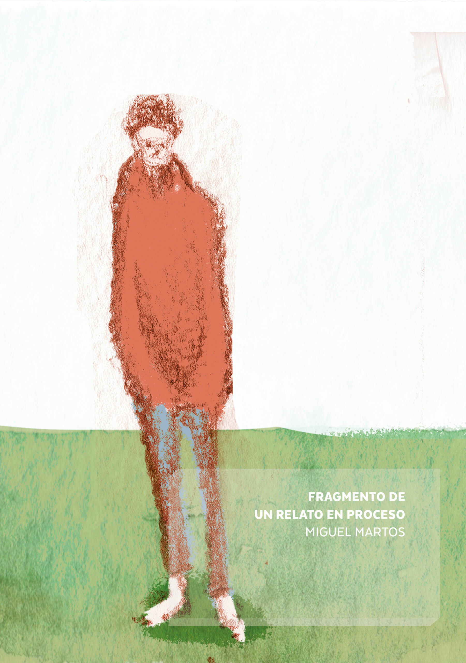 Imagen de portada de FRAGMENTOS DE  UN RELATO EN PROCESO