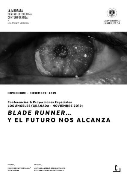 Imagen de portada de Los Ángeles/Granada – Noviembre 2019: Blade Runner y el futuro nos alcanza