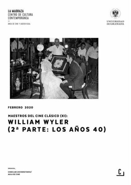 Imagen de portada de Maestros del cine clásico (XI): William Wyler (2ª parte: los años 40)