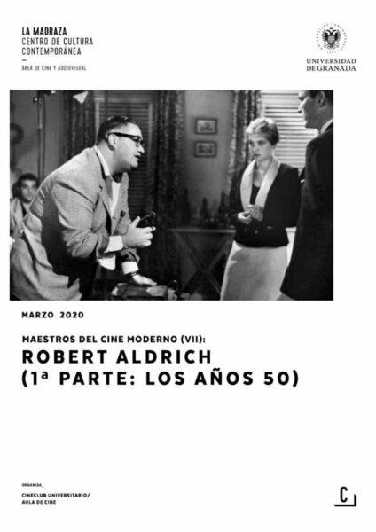 Imagen de portada de Maestros del cine moderno (VII): Robert Aldrich (1ª parte: los años 50)
