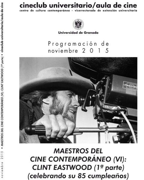 Imagen de portada de Maestros del cine contemporáneo (VI): Clint Eastwood (1ª parte)