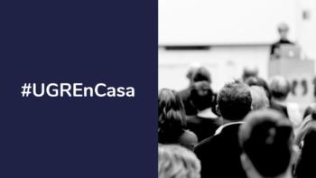 Imagen de portada de #UGRENCASA Histórico de conferencias