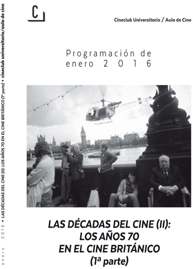 Imagen de portada de DÉCADAS DEL CINE: LOS AÑOS 70 EN EL CINE BRITÁNICO