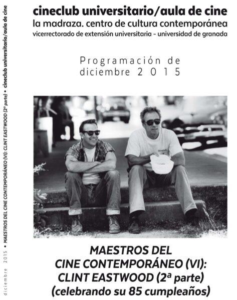 Imagen de portada de MAESTROS DEL CINE CONTEMPORÁNEO: CLINT EASTWOOD (2ª PARTE)