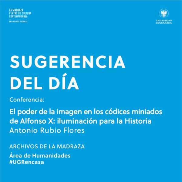 Imagen de portada de Sugerencia del día: Conferencia 'El poder de la imagen en los códices miniados de Alfonso X: iluminación para la Historia'