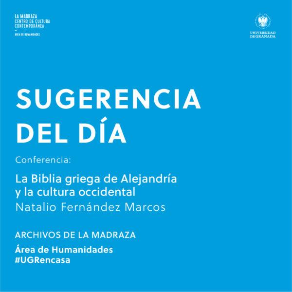 Imagen de portada de Sugerencia del día: Conferencia 'La Biblia griega de Alejandría y la cultura occidental'
