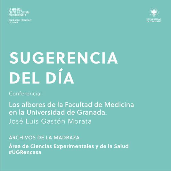 Imagen de portada de Sugerencia del día: Conferencia 'Los albores de la Facultad de Medicina en la Universidad de Granada'