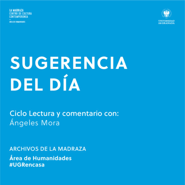 Imagen de portada de Sugerencia del día: Lectura y comentario – Ángeles Mora