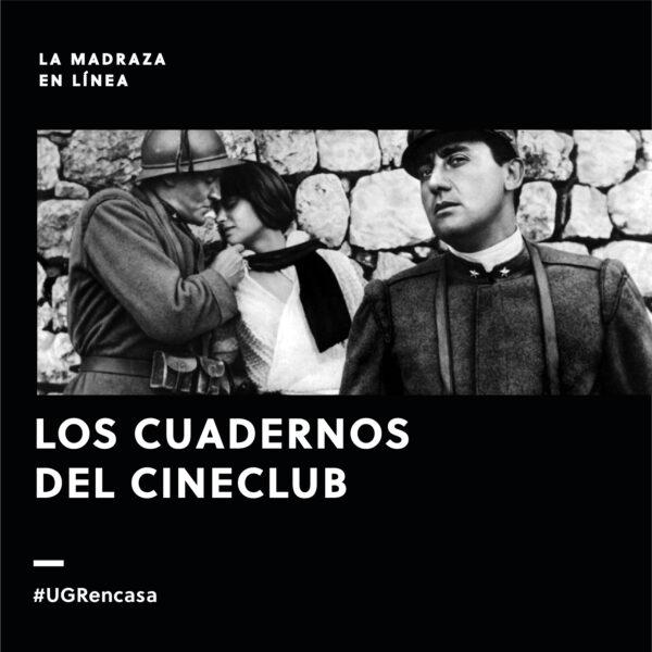 Imagen de portada de Los cuadernos del Cineclub: Especial 1ª Guerra Mundial