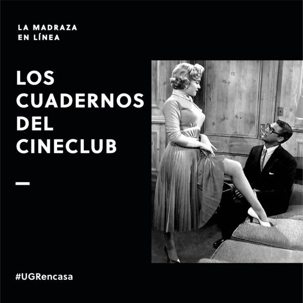 Imagen de portada de Los cuadernos del Cineclub: Sesión de clausura 2015 – Clásicos Recuperados XXXIII