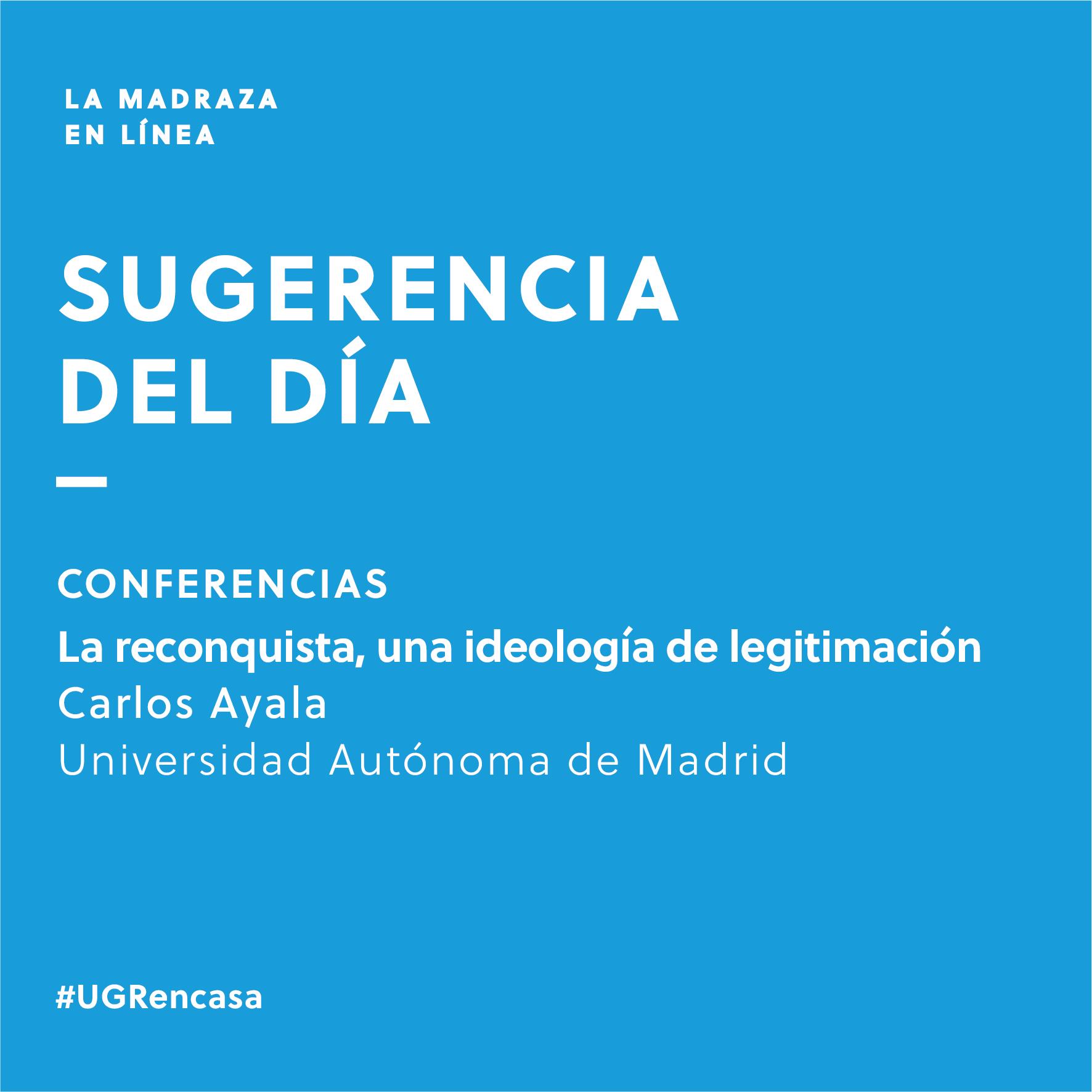 Imagen de portada de Sugerencia del día: Conferencia 'La reconquista, una ideología de legitimación'