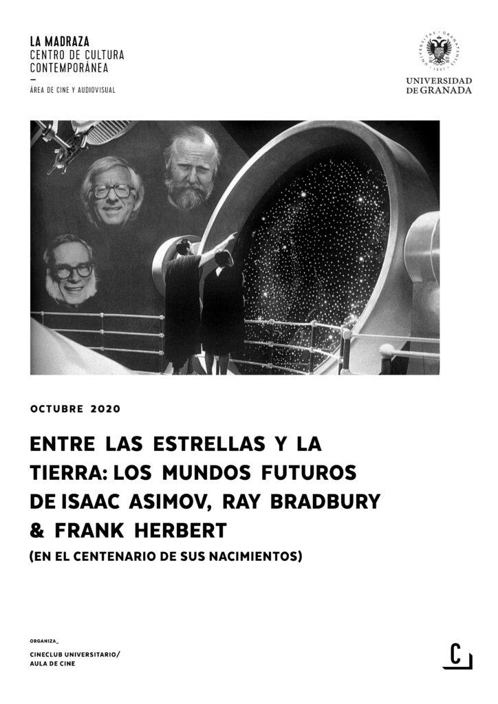 Imagen de portada de Entre las estrellas y la Tierra: los mundos futuros de Isaac Asimov, Ray Bradbury & Frank Herbert (en el centenario de sus nacimientos)