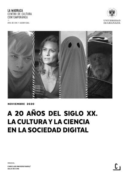 Imagen de portada de A 20 años del siglo XX. La cultura y la ciencia en la sociedad digital