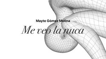 Imagen de portada de MAYTE GóMEZ MOLINA Me veo la nuca