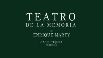 Imagen de portada de ENRIQUE MARTY Teatro de la memoria