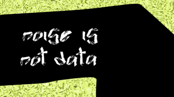 Imagen de portada de CONVOCATORIA FESTIVAL DE ARTE VIRTUAL «NOISE IS NOT DATA»